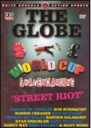 Globe Worldcup 2004 DVD Street Riot