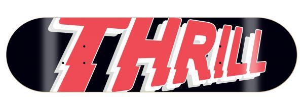 Thrill Skateboard Deck Logo Black