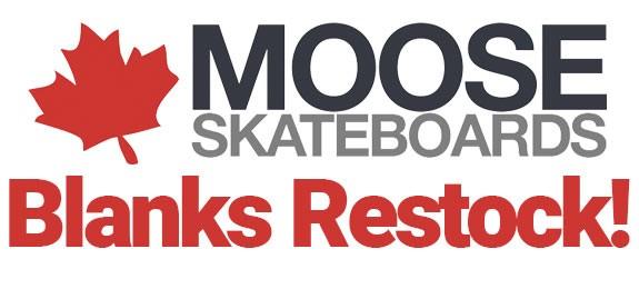 Moose Blank Skateboard Decks Restock